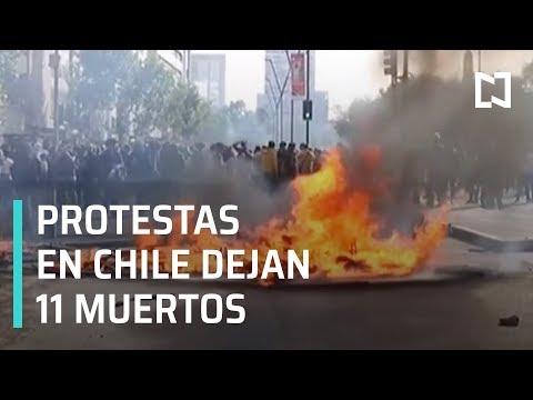 Protestas en Chile dejan once muertos - Las Noticias con Karla Iberia