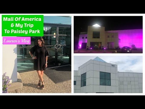 Lauren's Vlog: Mall Of America & My Trip To Paisley Park 2019 from YouTube · Duration:  35 minutes 26 seconds