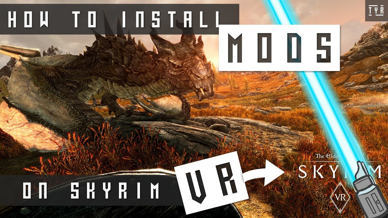 Beginners Guide to Modding Skyrim VR: If I Can Do It You Can Do It