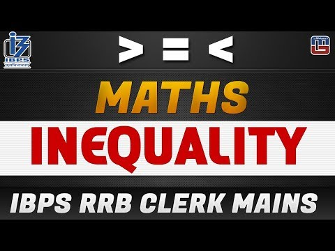Inequality | Maths | IBPS  RRB Clerk Mains 2017