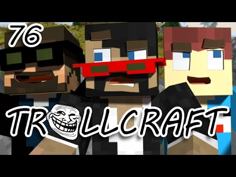 Minecraft: TrollCraft Ep. 76 - I AM NO LONGER HUMAN