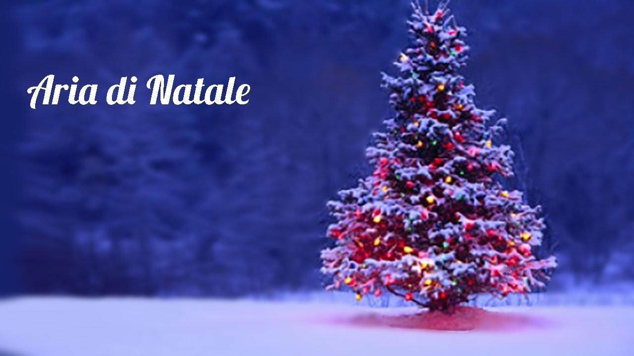 Canzone Aria Di Natale.Aria Di Natale Youtube