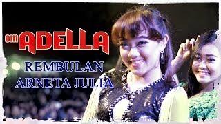 Download REMBULAN - ARNETA JULIA - OM ADELLA - LIVE DIANA RIA TEMANGGUNG - FULLHD