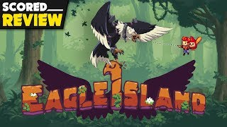 Eagle Island: SCORED REVIEW | An Impeckable Rogue-lite Metroidvania? (Video Game Video Review)