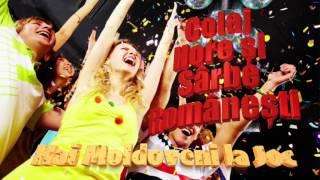 Hai Moldoveni Sus Piciorul, Colaj Hore Si Sarbe, Mix 2016