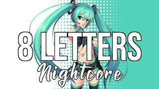 Nightcore 8 Letters Why Don 39 t We.mp3