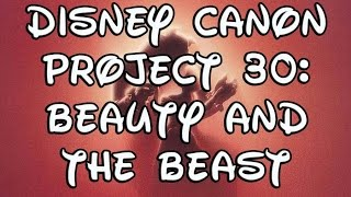Disney Canon Project 30: Beauty and the Beast