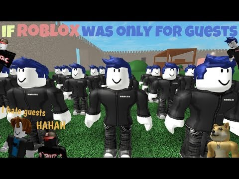 If ROBLOX Was Only For Guests