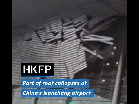 Part of roof collapses at China's Nanchang airport amid strong winds