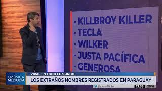 Los extraños nombres elegidos por padres paraguayos para sus hijos