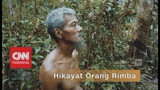 Hikayat Orang Rimba - Inside Indonesia