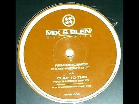 DJ Mace   Reminiscence
