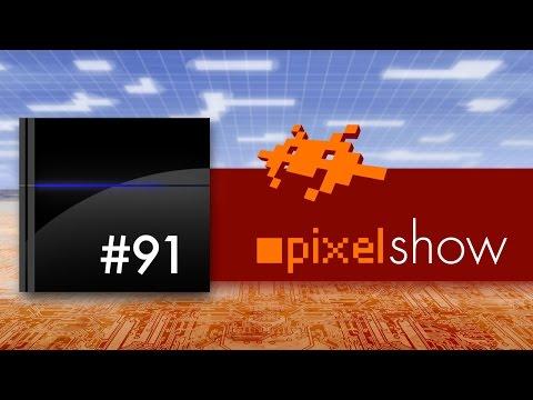 pixelshow #91 - PS4 News, Fragen, Antworten [deutsch Playstation 4]