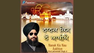 Nanak Kisnau Aakhiye
