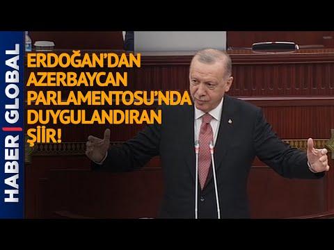 Erdoğan'dan Azerbaycan Parlamentosu'nda Duygulandıran Şiir! Sonrasında Alkış Tufanı Koptu!
