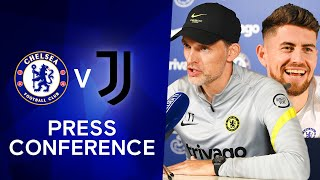 Thomas Tuchel \u0026 Jorginho Live Press Conference: Chelsea v Juventus   Champions League