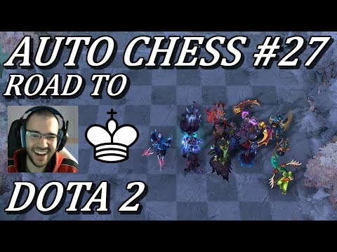 Back To Rook, Road To King! | Auto Chess Gameplay Commentary #27 Dota 2