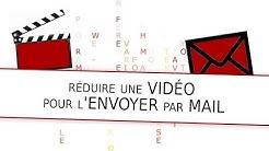 Comment réduire une vidéo pour l'envoyer par mail ?