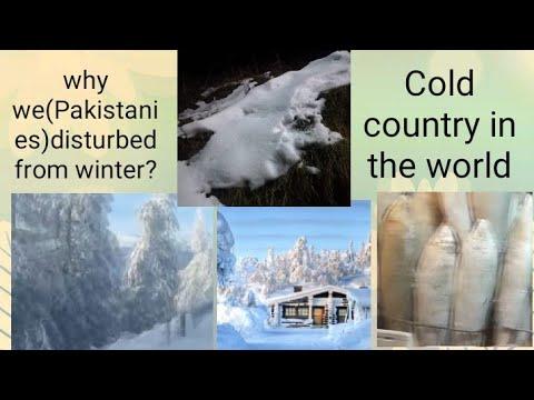 #cold seasons World/winter vs Pakistan,10 coldest countries