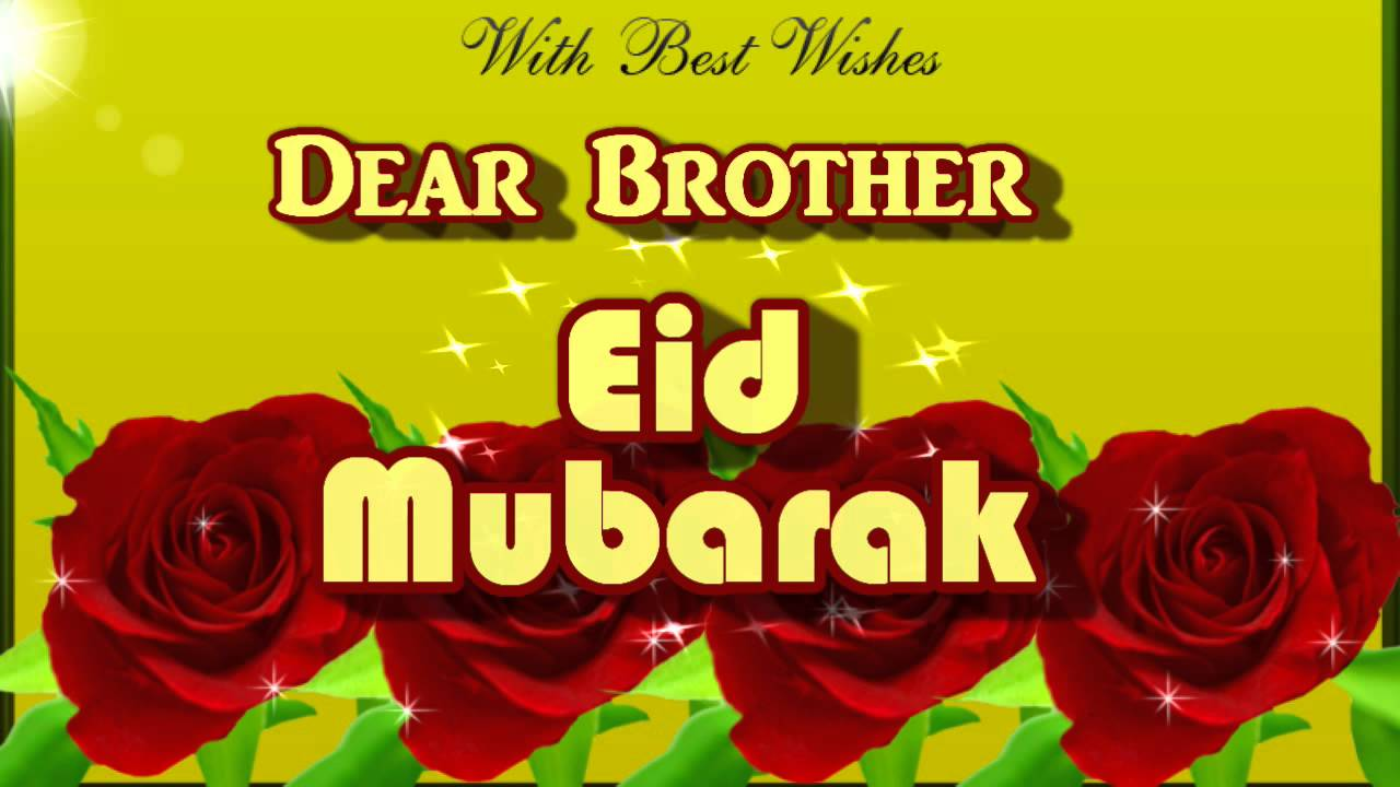 Eid Mubarak Wishes For Brother Messages Sms Greetings New