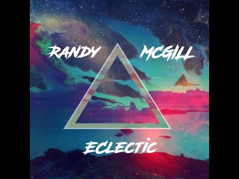 Randy McGill - Eclectic (full album) [Jazz-Funk/ Soul] [USA, 2017]
