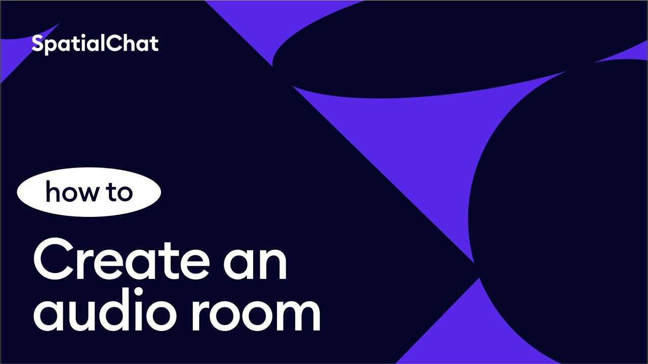 How to create an audio room in SpatialChat