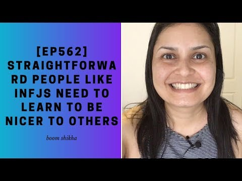 Straightforward People Like INFJs Need To Learn To Be Nicer To Others
