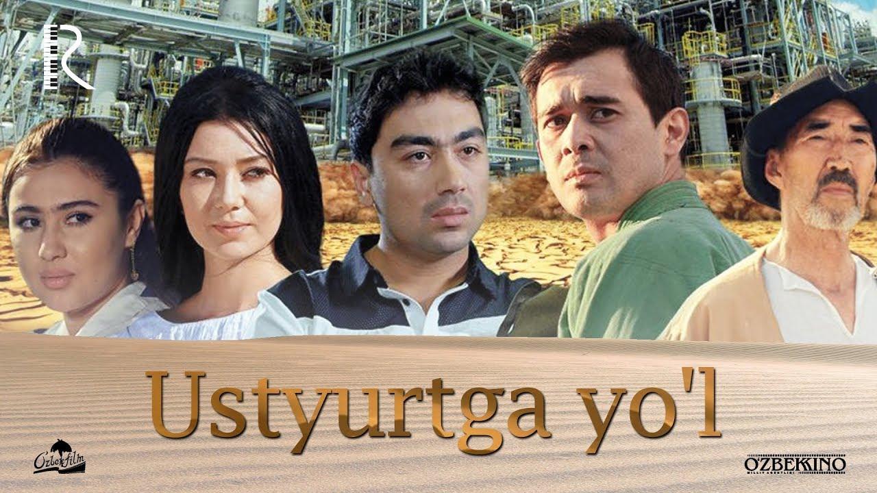 Ustyurtga yo'l (o'zbek film) | Устюртга йул (узбекфильм) 2017