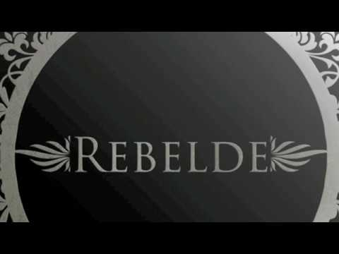 """Rebelde"""