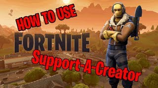How to Use Support a Creator (Fortnite V-Bucks and Epic Game Launcher)