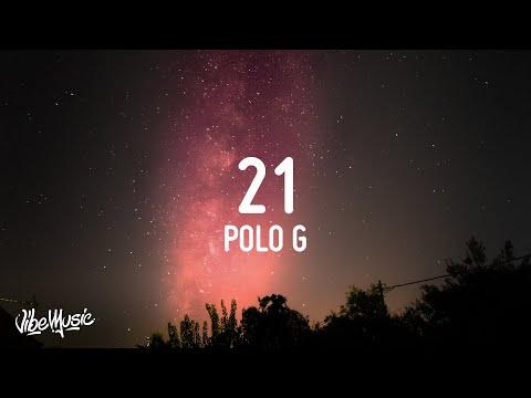 Polo G - 21 (Lyrics)