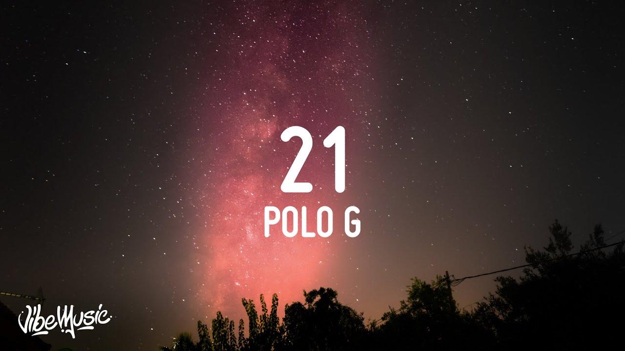 Photo of Polo G – 21 (Lyrics)