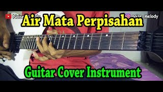 Air Mata Perpisahan (Guitar Cover) Instrument By:Hendar