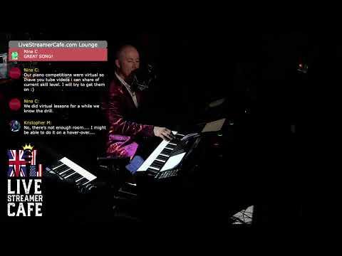 Martyn Lucas - Live Show. Live Streamer Cafe - World Piano Man
