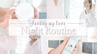 Night Time Routine | Freddy My Love