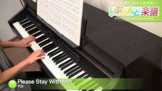 Gambar cover Please Stay With Me / YUI : ピアノ(ソロ) / 中級
