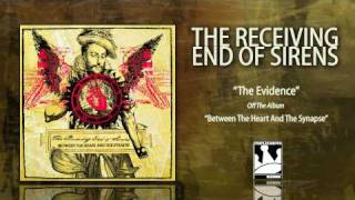 Watch Receiving End Of Sirens The Evidence video