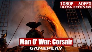 Man O' War: Corsair gameplay PC HD [1080p/60fps] - Recommended Game