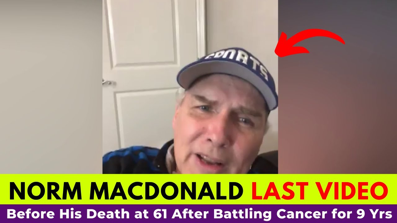 Norm Macdonald Last Recorded Video Before His Death Will Make You Cry