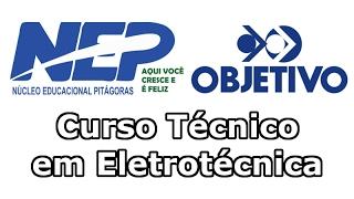 Técnico em Eletrotécnica  - NEP Objetivo