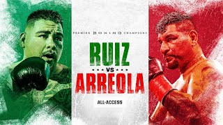 Andy Ruiz vs Chris Arreola: All-Access  | PBC ON FOX