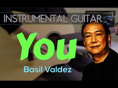 Basil Valdez - You instrumental guitar cover