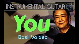 Basil Valdez - You instrumental guitar karaoke version cover with lyrics