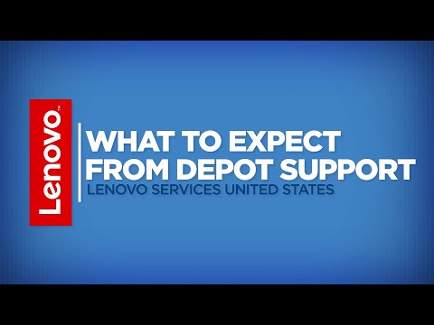 What To Expect From Depot Support - Lenovo Services US