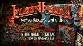 BLOODBOUND - Metalheads Unite (2012) // Official LYRIC VIDEO // AFM Records