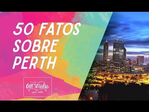 50 FATOS SOBRE #PERTH AUSTRÁLIA!