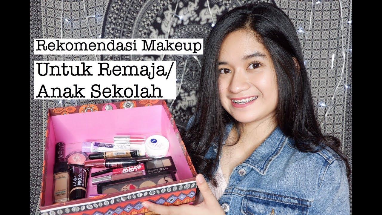 Rekomendasi Makeup Buat Remaja Anak Sekolah Makeup For Beginner