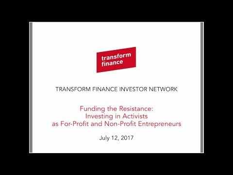 TFIN Webinar: Investing in Activists as For-Profit and Non-Profit Entrepreneurs