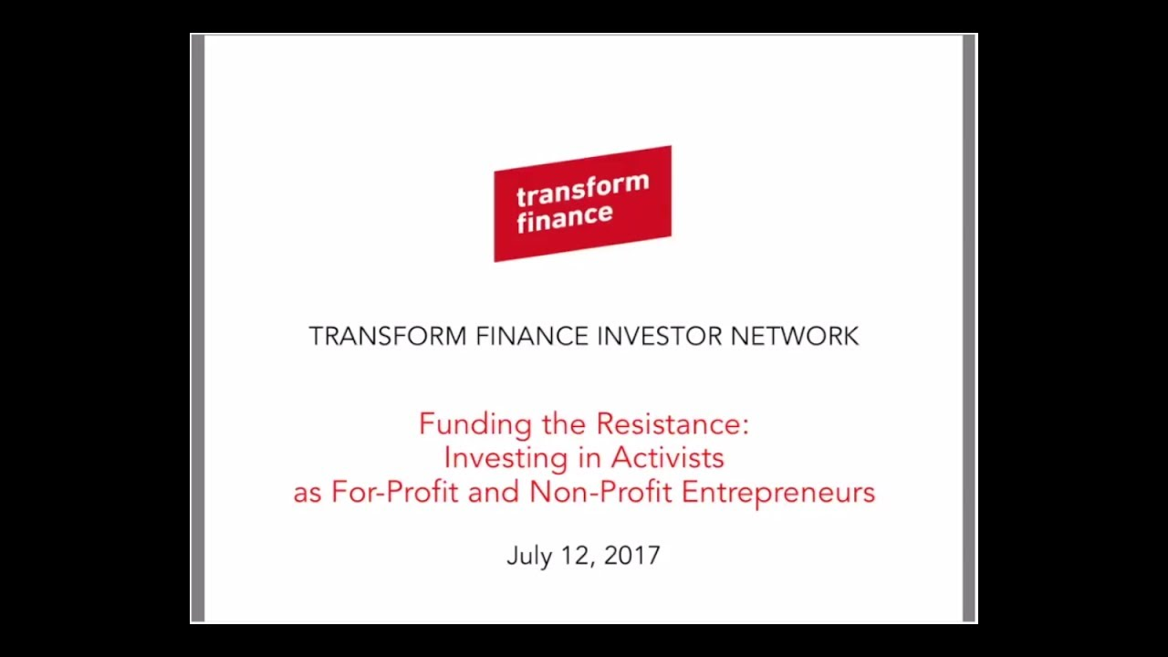 TFIN Webinar – Investing in Activists as For-Profit and Non-Profit Entrepreneurs