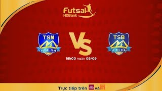 Futsal HDBank 2018: Thái Sơn Nam vs Thái Sơn Bắc | VTC Now